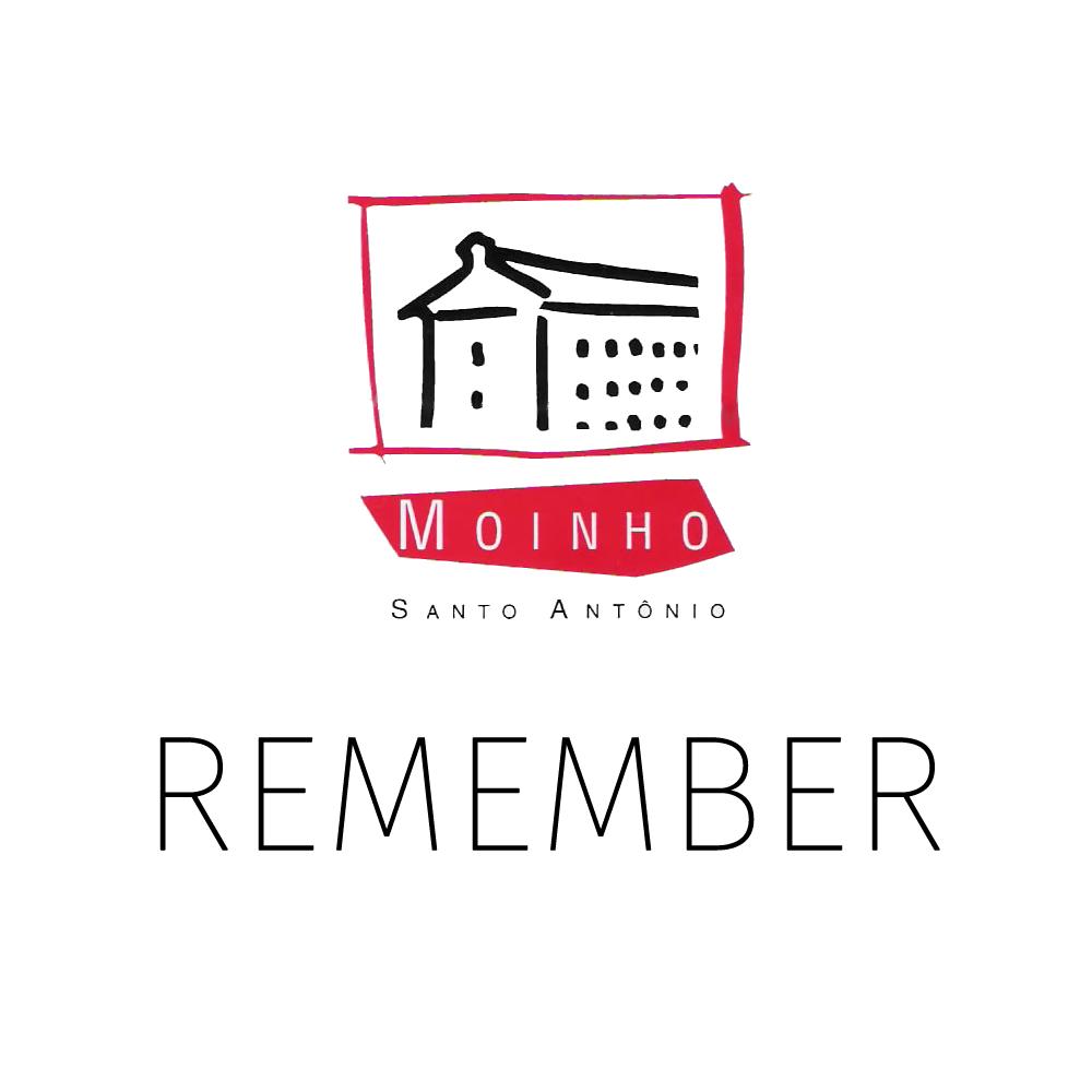 Remember Moinho
