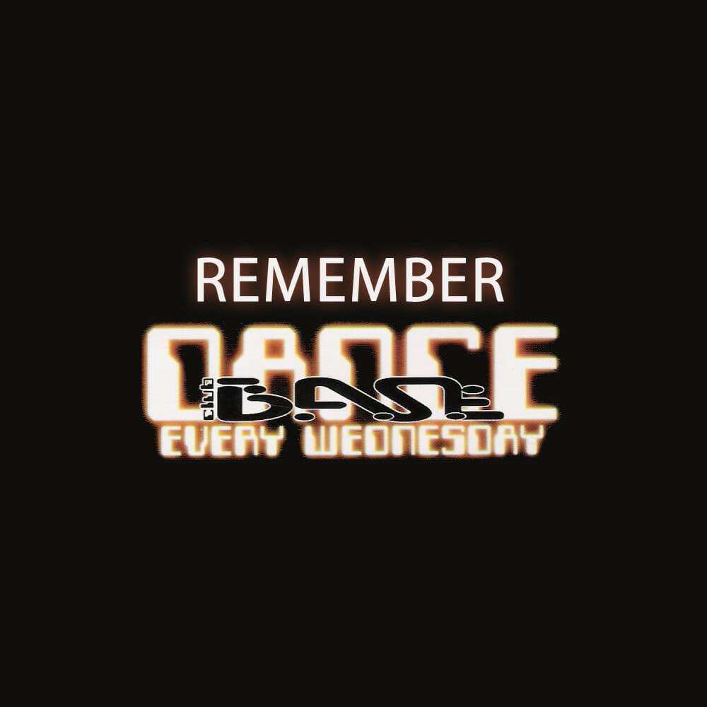 Remember Dance Club B.A.S.E.