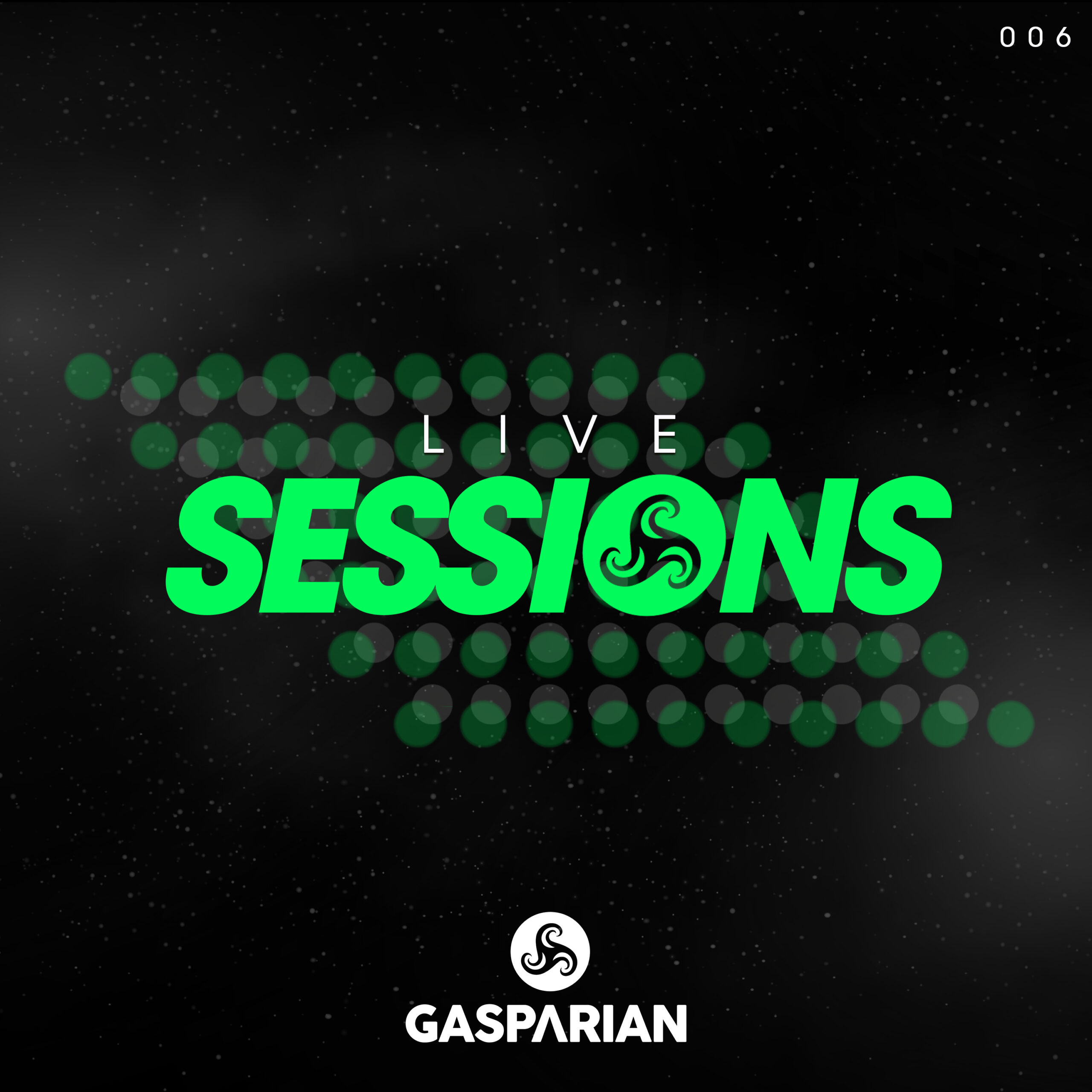 @Gasparian Live Sessions 006