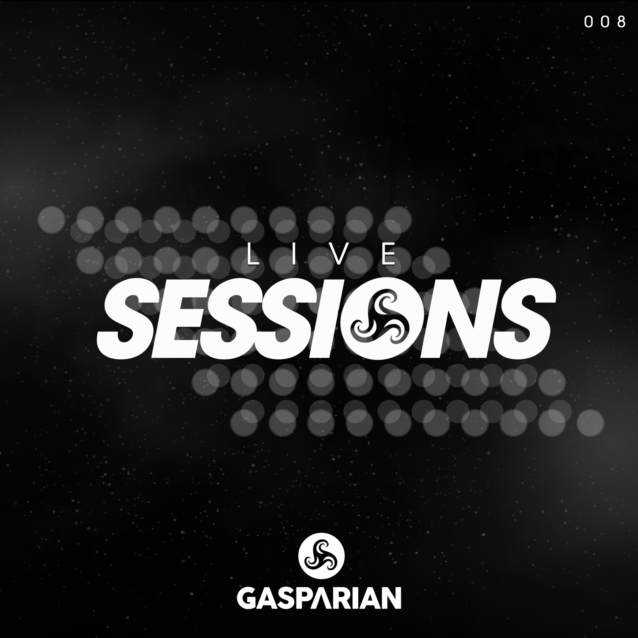 @Gasparian Live Sessions 008